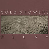 Decay by Cold Showers