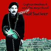 Son of Dust Sucker by Captain Beefheart