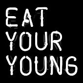 Eat Your Young by Solid Gold