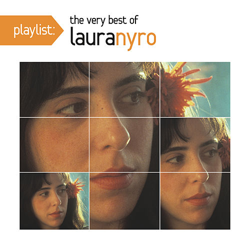 Play & Download Playlist: The Very Best Of Laura Nyro by Laura Nyro | Napster