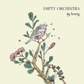 Empty Orchestra by Honig