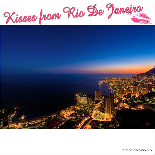 Kisses from Rio de Janeiro by Various Artists