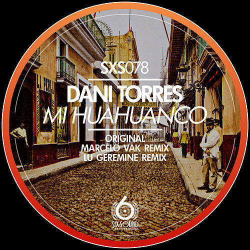 Play & Download Mi Huahuanco by Dani Torres | Napster