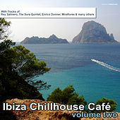 Play & Download Ibiza Chillhouse Cafe', Vol. 2 by Various Artists | Napster