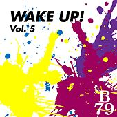 Play & Download Wake Up!, Vol. 5 by Various Artists | Napster