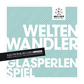 Play & Download Glasperlenspiel by Weltenwandler | Napster