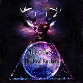 Play & Download The Real Rockers by Crime | Napster