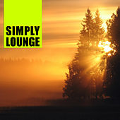 Play & Download Simply Lounge by Various Artists | Napster