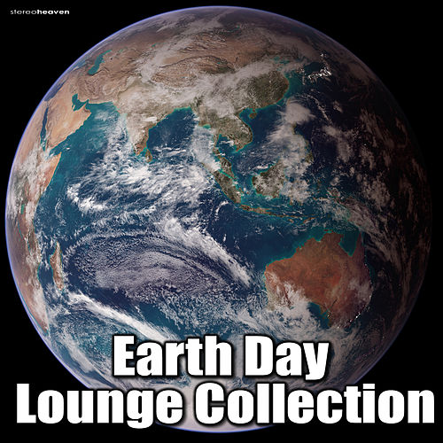 Earth Day Lounge Collection by Various Artists