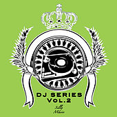 Play & Download DJ Series, Vol. 2 by Various Artists | Napster