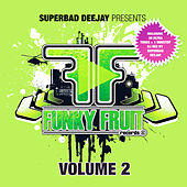Play & Download Funky Fruit, Vol. 2 by Various Artists | Napster