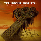 Play & Download Extinct Instinct (Definitive Edition) by Threshold | Napster