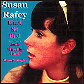 Hurt So Bad (Original Mono Mix) by Susan Rafey