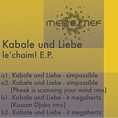 Play & Download Le Chaim! EP by Kabale Und Liebe | Napster