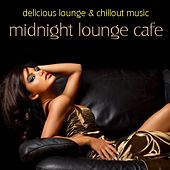 Play & Download Midnight Lounge Cafe by Various Artists | Napster