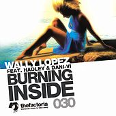 Burning Inside by Wally Lopez