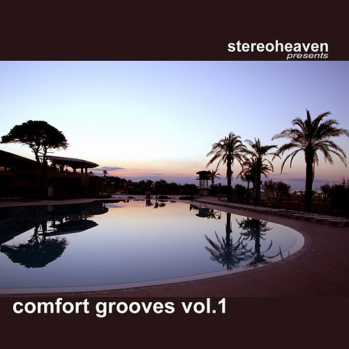 Play & Download Comfort Grooves Vol. 1 by Various Artists | Napster