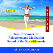 Play & Download Nature Sounds for Relaxation and Meditation - Sound of the Sea with music by Rettenmaier | Napster