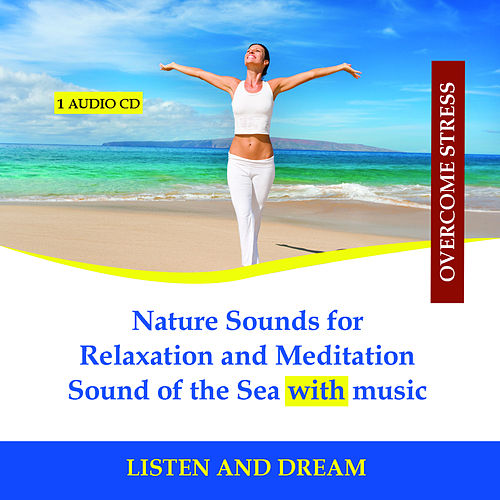 Nature Sounds for Relaxation and Meditation - Sound of the Sea with music by Rettenmaier