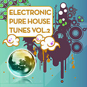 Electronic Pure House Tunes Vol.2 by Various Artists
