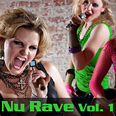 NU RAVE Vol. 1 by Various Artists