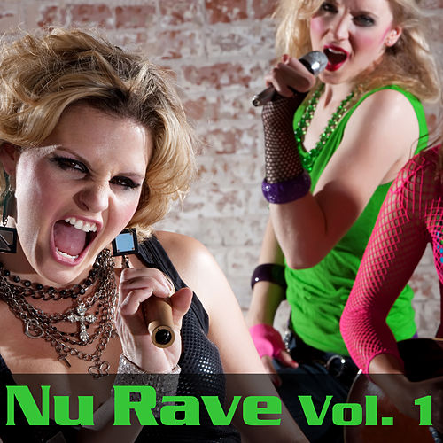 Play & Download NU RAVE Vol. 1 by Various Artists | Napster