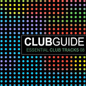 Play & Download Club Guide - Essential Club Tracks Vol. 8 by Various Artists | Napster