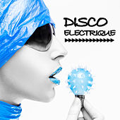 Disco Electrique by Various Artists