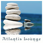 Atlantis Lounge by Various Artists