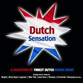 Play & Download Dutch Sensation - A Selection Of Finest Dutch House Music by Various Artists | Napster
