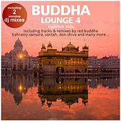 Buddha Lounge Essentials India Vol.4 (incl. 2 Hotel Bar Mixes by DJ Costes) by Various Artists