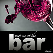 Meet Me At The Bar - Vol. 4 by Various Artists
