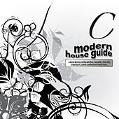 Play & Download Modern House Guide - C by Various Artists | Napster