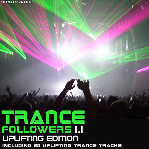 Play & Download Trance Followers 1.1 - Uplifting Edition by Various Artists | Napster