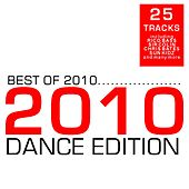 Play & Download Best Of 2010 - Dance Edition by Various Artists | Napster