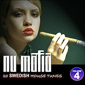 Play & Download Nu Mafia Vol. 4 - 20 Swedish House Tunes by Various Artists | Napster