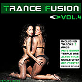 Play & Download Trance Fusion Vol. 4 by Various Artists | Napster