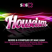 Houseism - Mixed & Compiled By Max Lean by Various Artists
