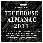 Best of Techhouse Almanac 2011 by Various Artists