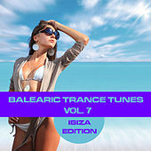 Play & Download Balearic Trance Tunes Vol. 7 - Ibiza Edition by Various Artists | Napster