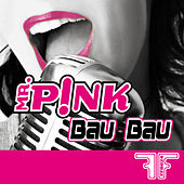 Play & Download Bau Bau by Mr Pink | Napster