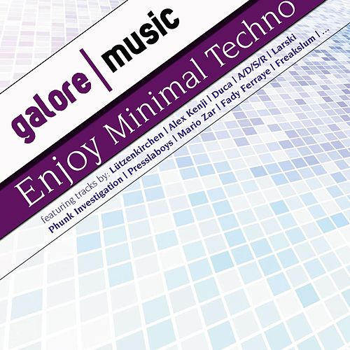 Play & Download Enjoy Minimal Techno ! Vol. 1 by Various Artists | Napster
