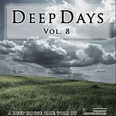 Play & Download Deep Days Vol. 8 by Various Artists | Napster