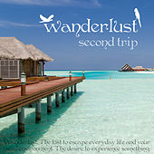 Play & Download Wanderlust - Second Trip by Various Artists | Napster