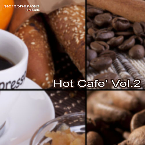 Hot Café Vol. 2 by Various Artists
