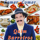 Play & Download Comer, Comer by Quim Barreiros | Napster