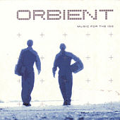 Music For The Iss by Orbient