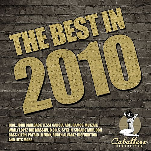 Play & Download The Best In 2010 by Various Artists | Napster