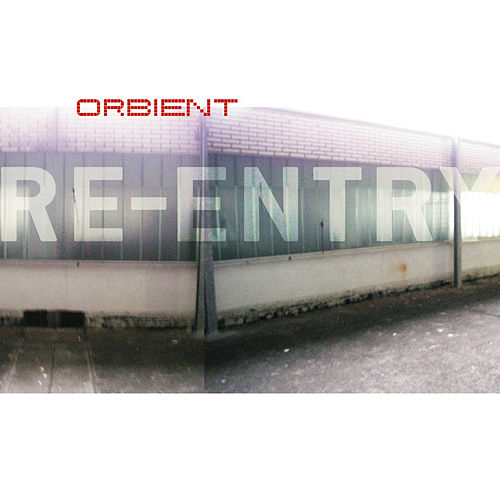 Play & Download Re-Entry by Orbient | Napster