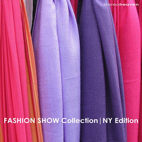 Play & Download Fashion Show Collection | NY Edition by Various Artists | Napster